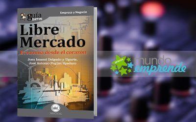 El «GuíaBurros: Libre mercado» en el medio escrito de Mundo Emprende