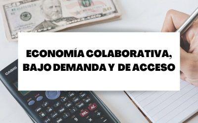 Diferencias entre economía colaborativa, bajo demanda y de acceso