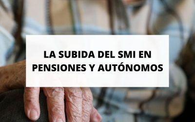 ¿Cómo afectará la subida del SMI a las pensiones y a los autónomos?